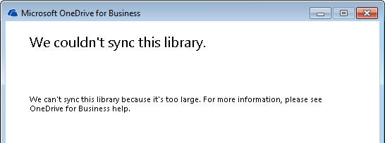OneDrive for Business Couldn't Sync Library It's Too Large